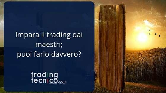 Impara il trading dai maestri