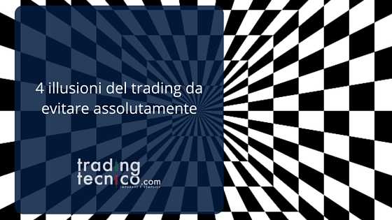 Le illusioni del trading