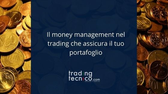 Il Money management